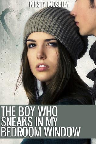 The Boy Who Sneaks in My Bedroom Window